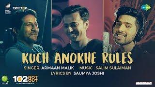 Kuch Anokhe Rules | 102 Not Out | Armaan Malik | Salim-Sulaiman | Amitabh Bachchan | Rishi Kapoor