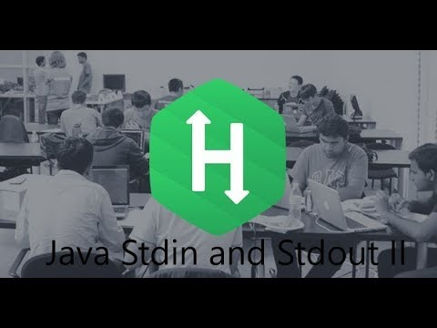 4. Java Stdin and Stdout II - Introduction || java || Hackerrank