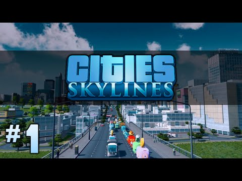 Cities Skylines - THE BIRTH OF FOXINGTON! - Episode 1