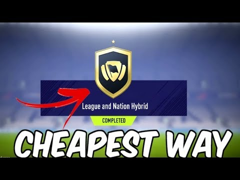 FIFA 18 League And Nation Hybrid SBC - COMPLETED FOR 30K!! Cheapest & Easiest Solution
