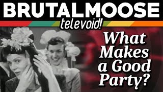 What Makes a Good Party? - Televoid!