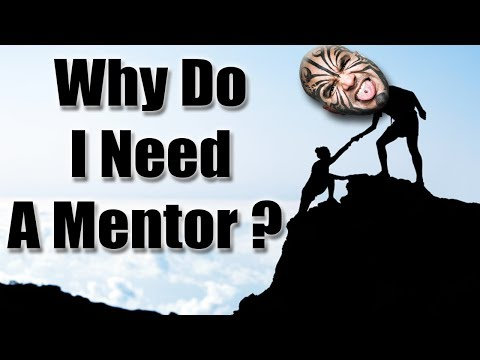 Why Do I Need A Mentor - Ask Loy Machedo