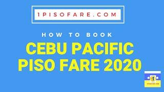 Cebu Pacific Piso Fare 2020 How to Book Tickets
