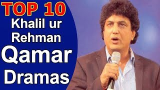 Top 10 Best Khalil ur Rehman Qamar Dramas List