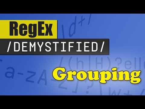 Grouping | REGEX DEMYSTIFIED