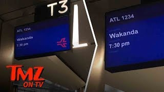 Atlana Airport Now Boarding Flights To Wakanda!   TMZ TV