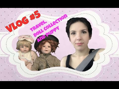 VLOG #5 - Some doll makeovers and mum's doll collection