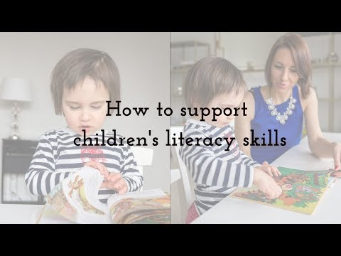 How to Support Literacy Skills in Children