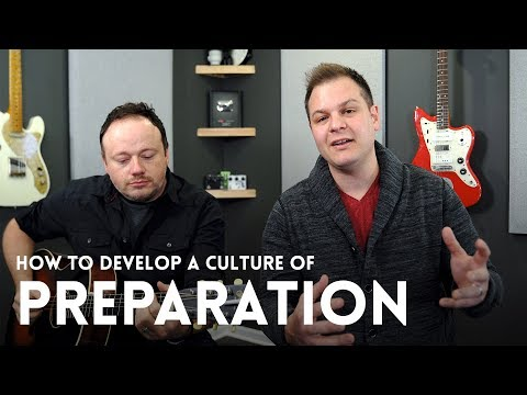 How to build a culture of preparation in your worship team - Worship Leader Wednesday