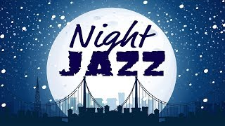 🔴 Night of Smooth Jazz - Music Radio 24/7 Live Stream - Relaxing JAZZ for Work, Study, Sleep