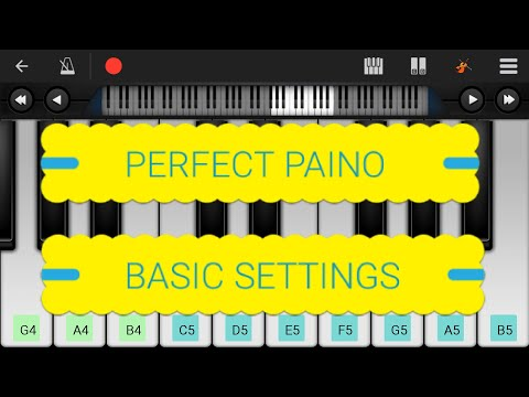 Basic Settings - Perfect Piano App |Piano Keyboard|Piano Lessons|Piano Music|learn piano Online