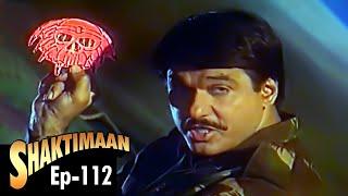 Shaktimaan - Episode 112