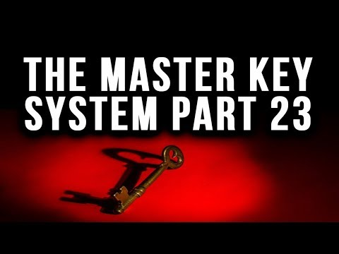 The Master Key System Charles F. Haanel Part 23 (Law of Attraction)