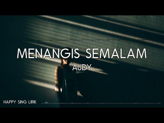 Download Audy - Menangis Semalam (Lirik) MP3 Gratis