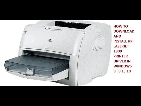 HOW TO DOWNLOAD AND INSTALL HP 1300 PRINTER IN WINDOWS 8,  8.1,  10