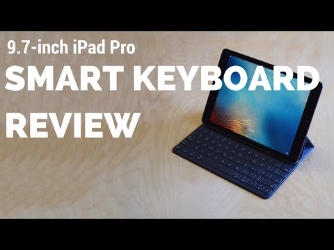 9.7 Inch iPad Pro Smart Keyboard Review