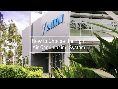 Daikin Australia: How to choose the right air conditioning system