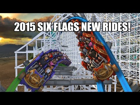 New Rides For Six Flags Theme Parks In 2015