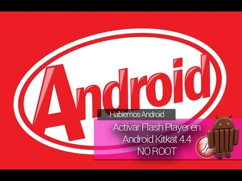 [How To] Activar Flash Player en Android Kitkat® (NO ROOT)