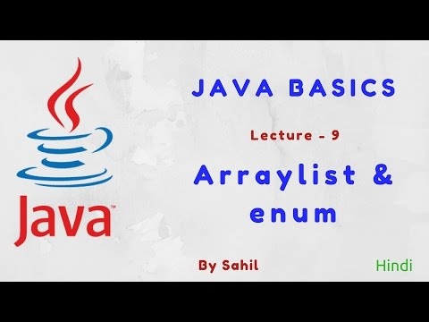 Java Basics Arraylist & enum [ Lecture 9 ] in Hindi