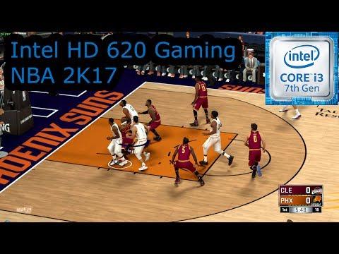 Intel HD 620 Gaming - NBA 2K17 - i3-7100U, i5-7200U, i7-7500U, Kaby Lake