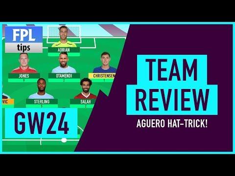 GAMEWEEK 24: TEAM REVIEW | Agüero Hat-Trick Hero! | Fantasy Premier League 2017/18