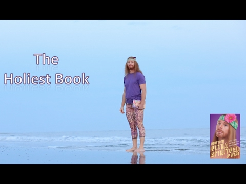 The Holiest Book - How To Be Ultra Spiritual Book Trailer