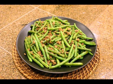 How to make Chinese Stir Fry Green Bean with Pork