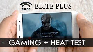 Swipe Elite Plus Gaming Review , Benchmark , Multitasking , Heat & Sound Test