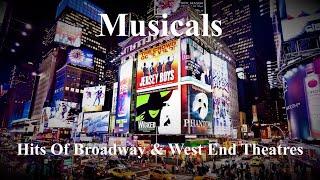 Musicals - The Hits Of Broadway & West End Theatres (Miss Saigon, Les Misérables, Hamilton, etc.)
