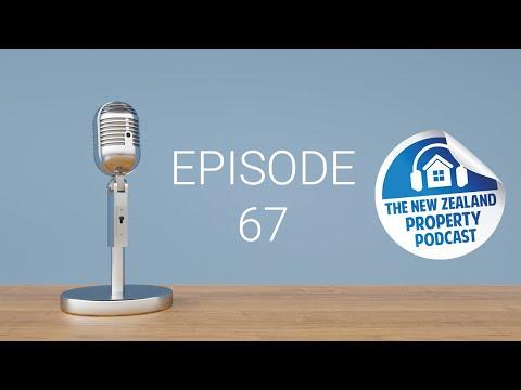New Zealand Property Podcast Episode 67