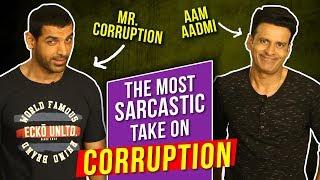 Why is Corruption Good Ft. John Abraham And Manoj Bajpayee | Best Sarcastic Take | Satyameva Jayate