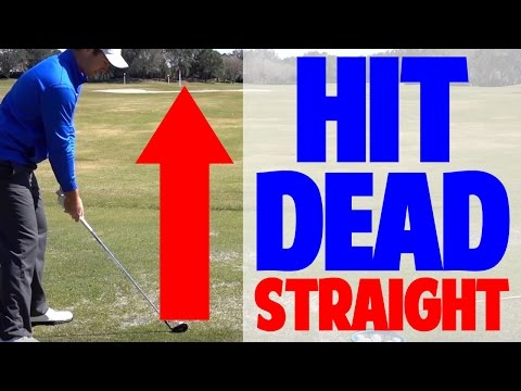 HOW TO HIT A GOLF BALL DEAD STRAIGHT