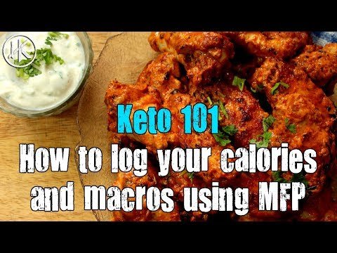 Keto 101 - How to log your calories and macros using MFP (Myfitnesspal) | Keto Basics