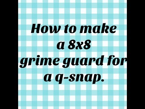 How to make a grime guard from a fat quarter.