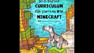Fun-schooling With Minecraft: 400 Homeschooling Lessons - By Sarah Brown Thinking Tree