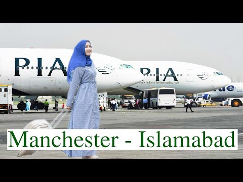 PIA | Manchester to Islamabad | Flight Report