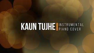 Kaun Tujhe - Instrumental by JT