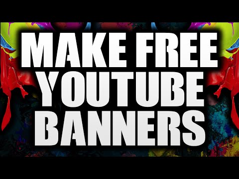 How To Make A YouTube Banner For Free In Under 5 Minutes!