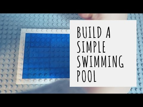 How To Build A Simple Lego Swimming Pool