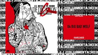 Lil Wayne - Big Bad Wolf [D6 Reloaded]