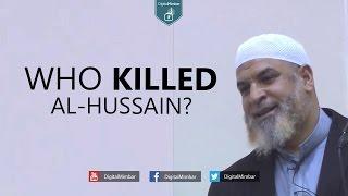 Who Killed Al-Hussain? - Karim AbuZaid
