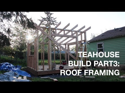 Backyard Build: Building a Tea House—Part 3: Roof Framing
