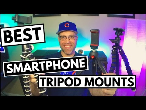 Best Phone Tripod — Best Smartphone Tripod Mount Review