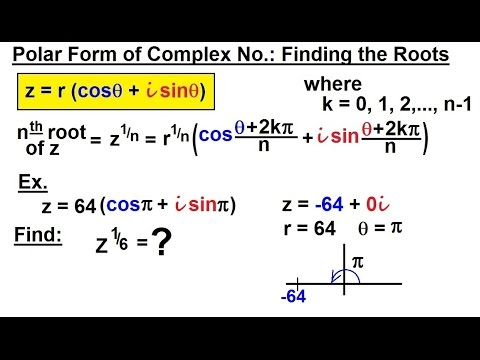 PreCalculus - Polar Coordinates (29 of 35) Complex Numbers: Finding the Roots