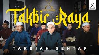 Takbir Raya Aidil Fitri | Tarbiah Sentap