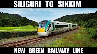 Siliguri To Sikkim New Green Railway Line || Sevak to Rangpo || All U Need To Know