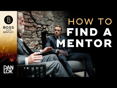 How To Find A Mentor - Boss In The Bentley