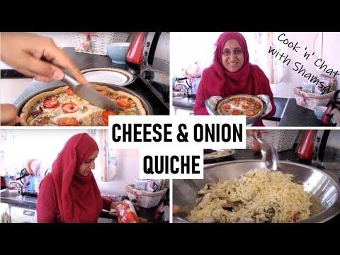 COOK 'N' CHAT WITH SHAMSA | CHEESE AND ONION QUICHE