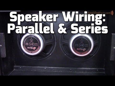 Parallel & Series Amp Speaker Wiring